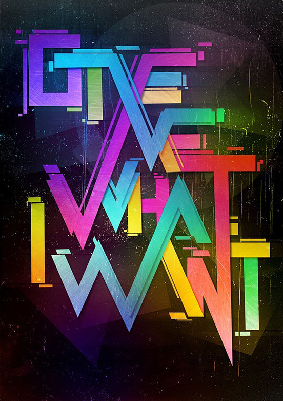 Give Me What I Want 50 Remarkable Examples of Typography Design