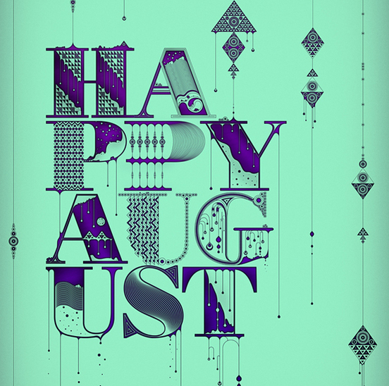 Happy August STW 50 Remarkable Examples of Typography Design