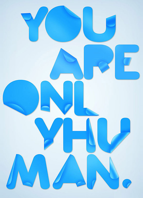You Are oln yhu man l1 50 Remarkable Examples Of Typography Design #3