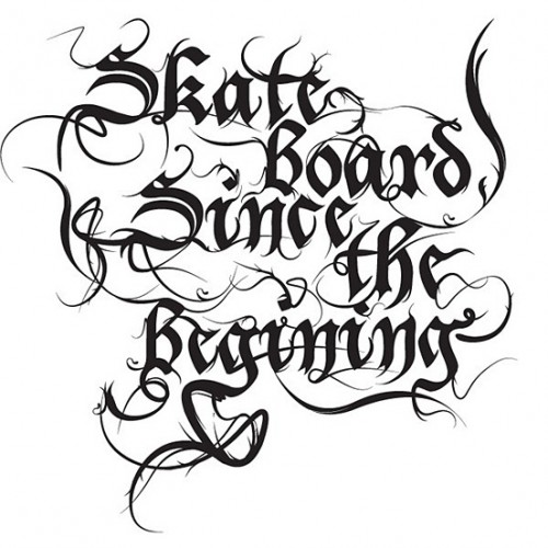 Skateboard Since The Begining l1 500x500 50 Remarkable Examples Of Typography Design #4
