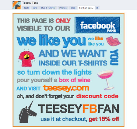 100411 teeseytees1 40 Facebook Fan Page Designs and Practices