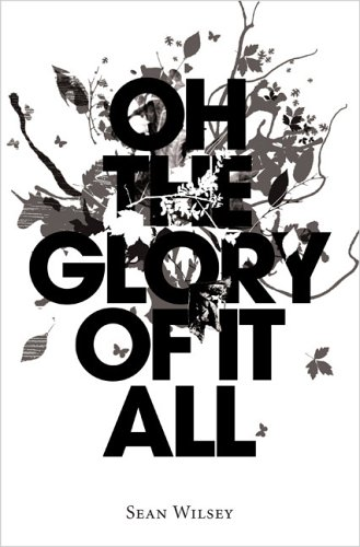oh the glory of it all 1.large1  45 Simple Yet Engaging Book Cover Designs