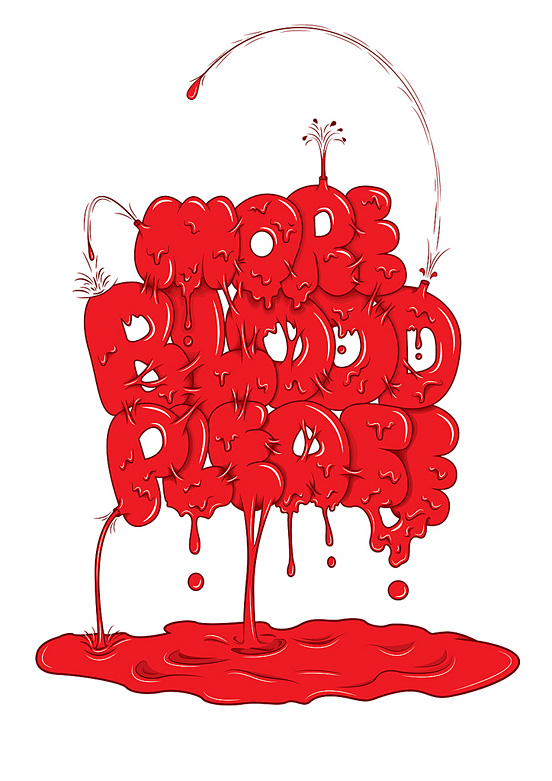 More Blood Please l1 40 Remarkable Examples Of Typography Design #5