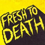fresh-to-death