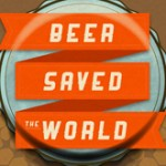 Beer-saved-the-world