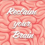 Reclaim-your-Brain