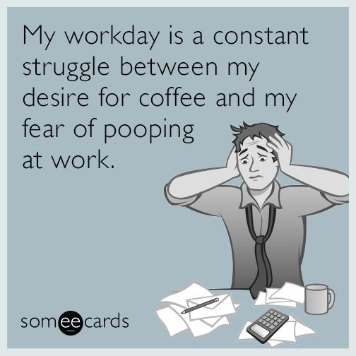 workday-coffee-poop-funny-ecard-1Rg