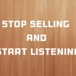stop-selling-and-start-listening