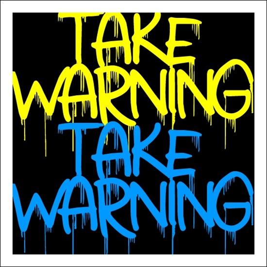 Take Warning