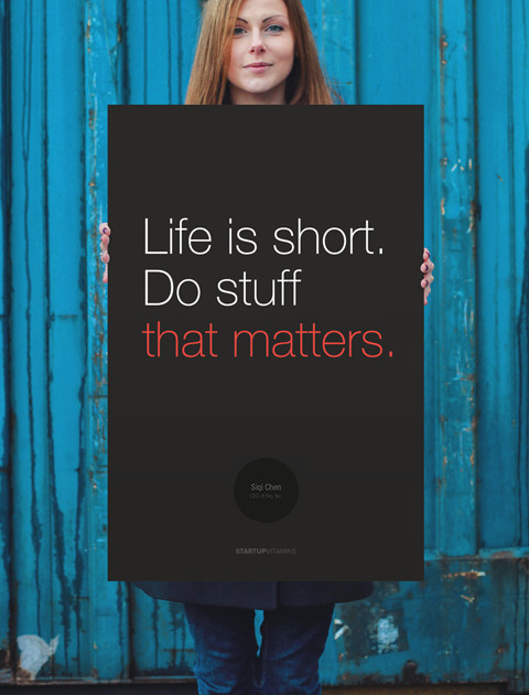 Life is short. Do stuff that matters
