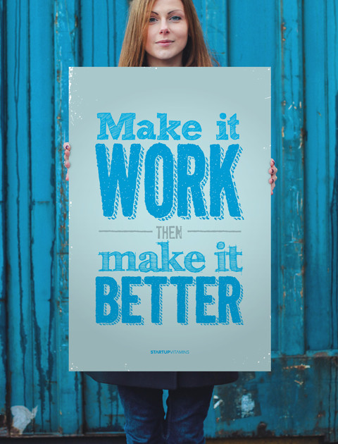 Make it work, then make it better