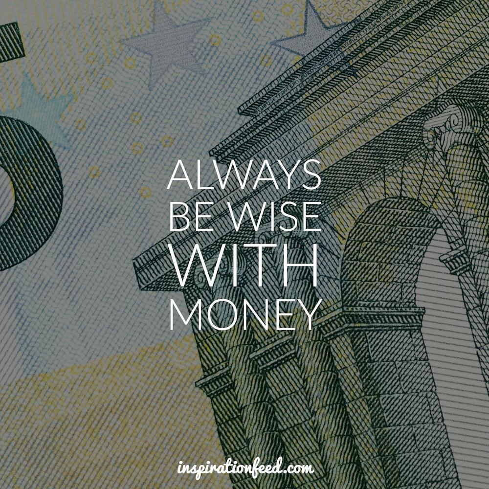 always-be-wise-with-money