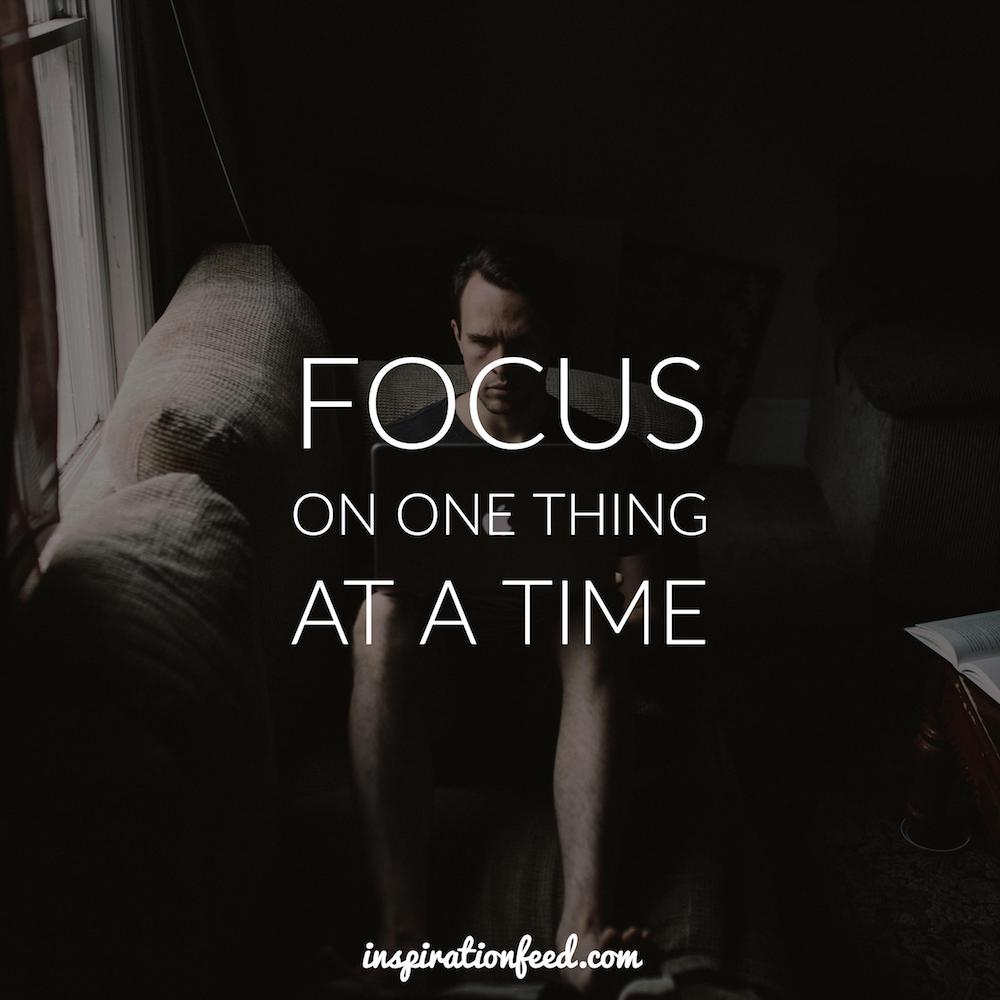 focus-on-one-thing-at-a-time