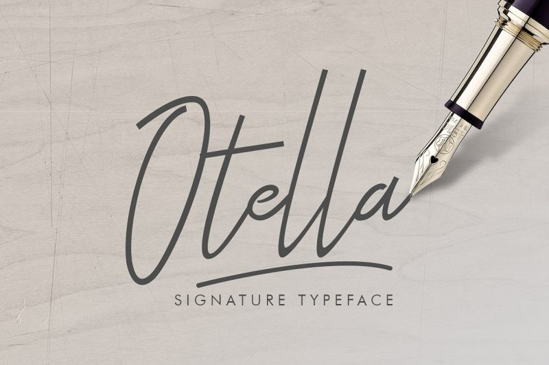 Introducing Otella Signature Typeface - a font that is very fresh and unique style handmade.