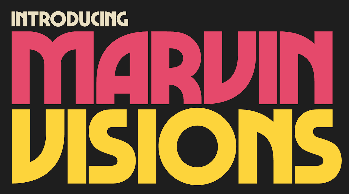 Marvin Visions Typeface by Mathieu Triay