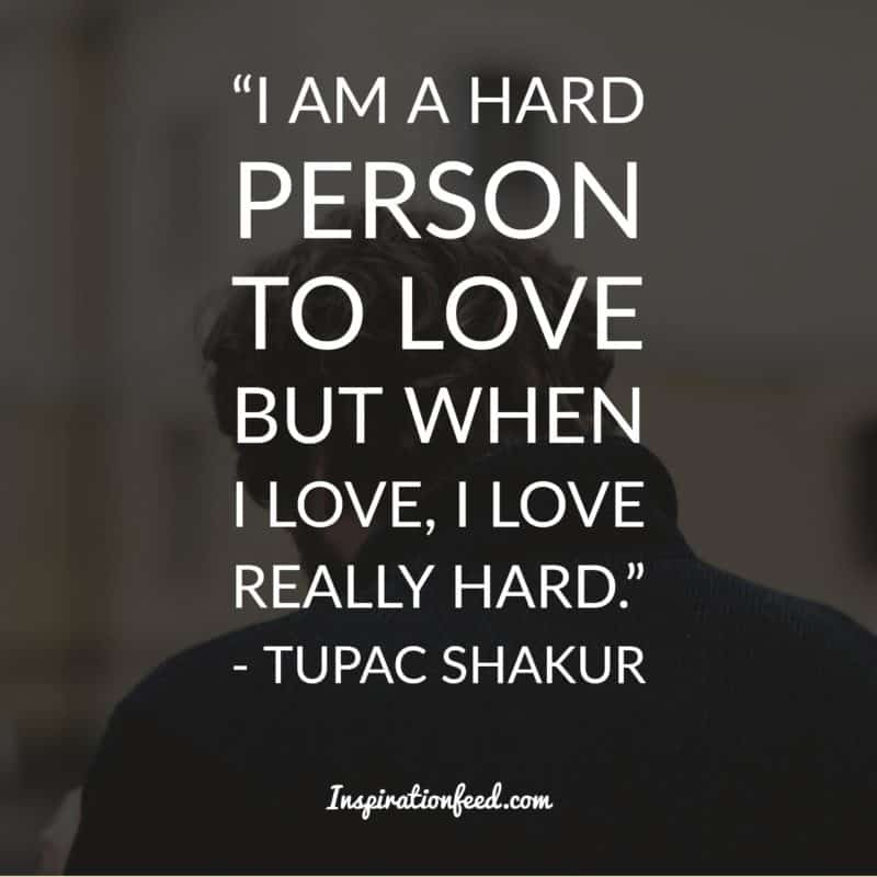 30 Best Tupac Shakur Quotes On Life Love People Inspirationfeed Selena gomez & tory lanez album: inspirationfeed