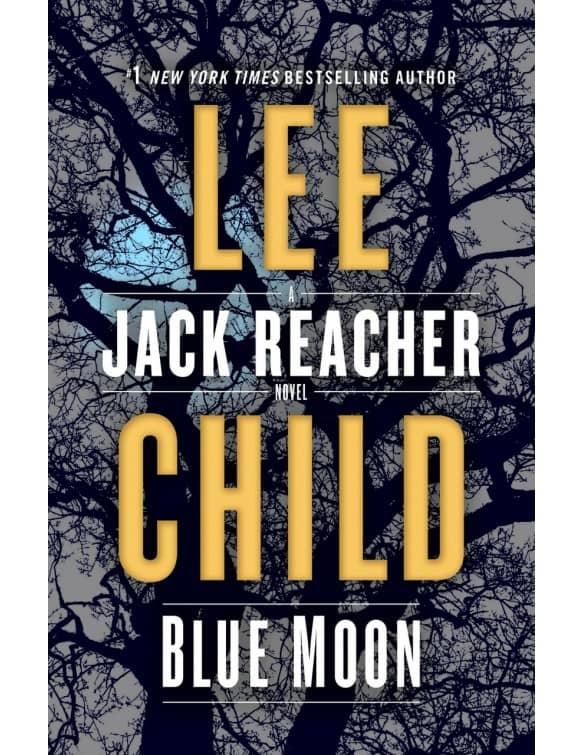 Blue Moon-A Jack Reacher Novel