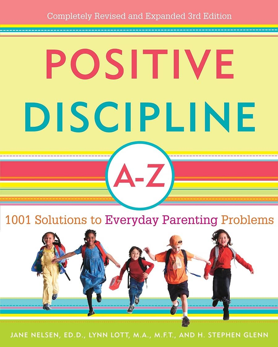 Positive Discipline A-Z by Jane Nelson, Ed.M-min