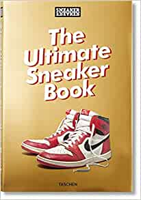 The Ultimate Sneaker Book by Simon Wood