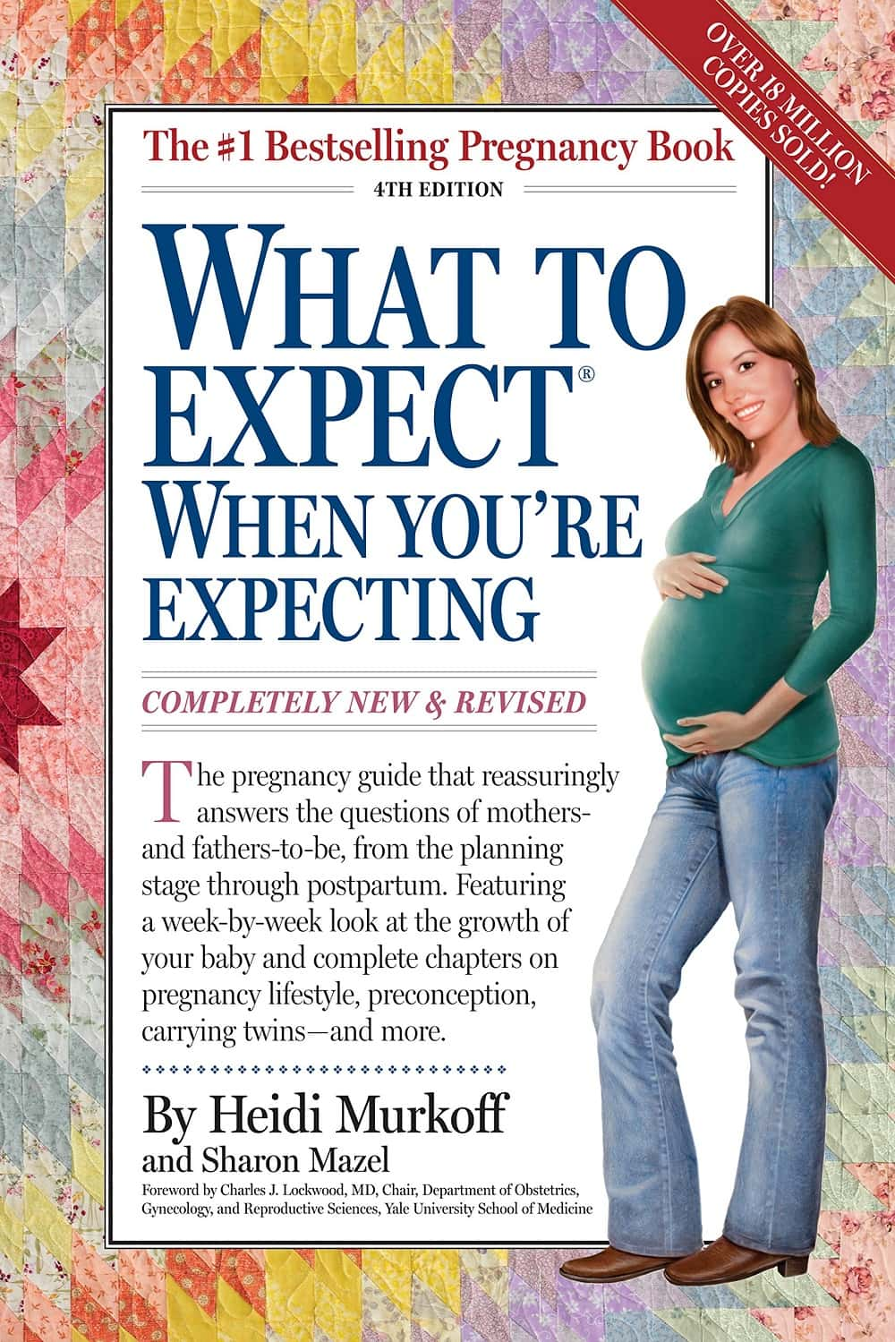 What to Expect When Youre Expecting Completely New and Revised 4th Edition