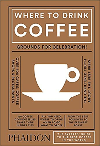 Where to Drink Coffee by Liz Clayton