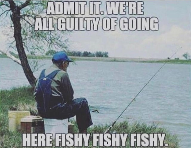 41 Hilarious Fishing Memes Anglers Can Get A Kick Out Of Inspirationfeed