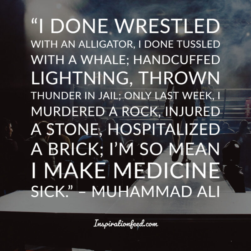 64 Muhammad Ali Quotes On Life And Success Inspirationfeed