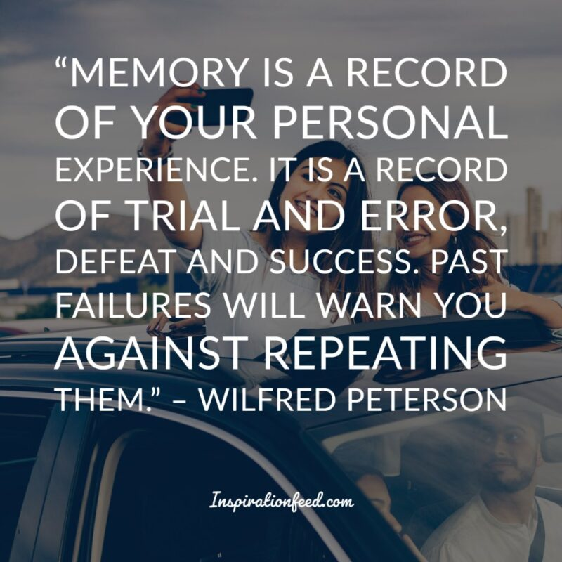 90 Quotes About Treasuring Memories Inspirationfeed
