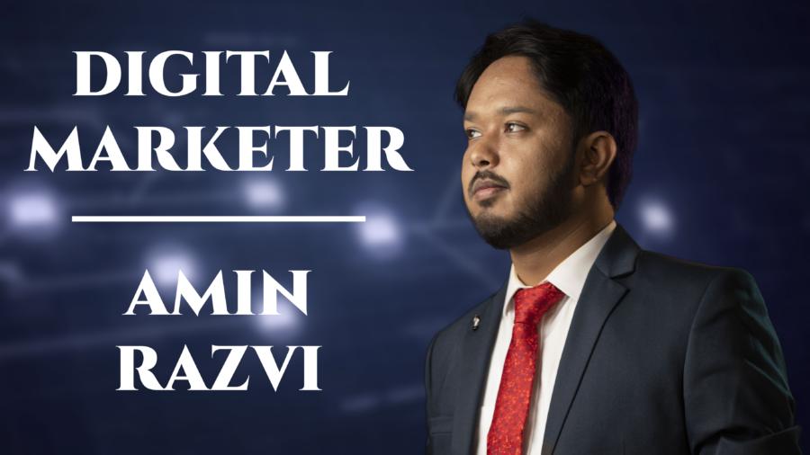 Digital Marketing Expert Amin Razvi Expresses on the Potential of Digital Marketing